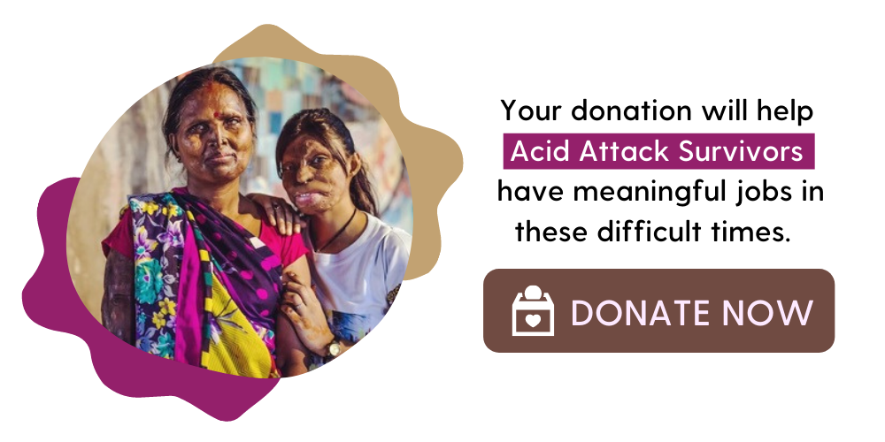 Your donation will help Acid Attack Survivors (1)